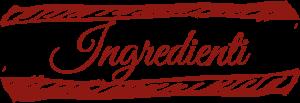 titolo ingredienti scritta rossa sfondo bianco